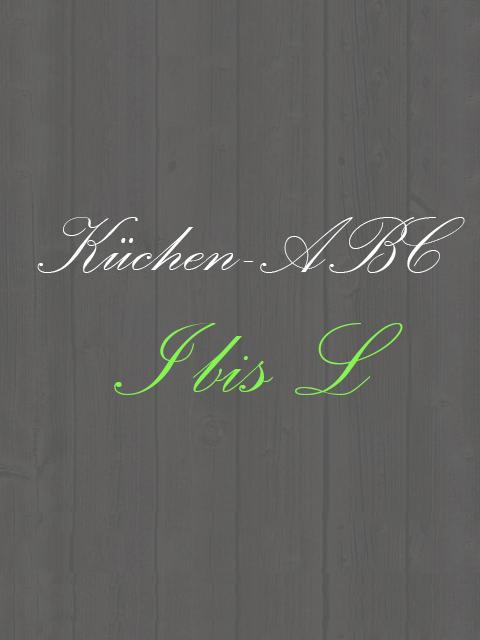 Küchen-ABC - Von I-L